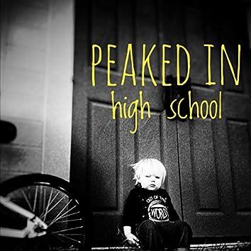 Peaked in High School