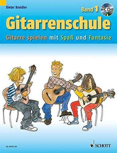 Gitarrenschule: Gitarre spielen mit Spaß und Fantasie - Neufassung. Band 1. Gitarre. Ausgabe mit CD. (Kreidler Gitarrenschule)