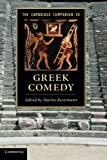The Cambridge Companion to Greek Comedy (Cambridge Companions to Literature)