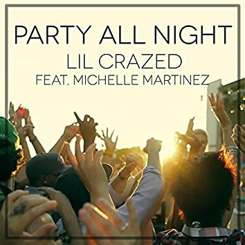 Party All Night (feat. Michelle Martinez)