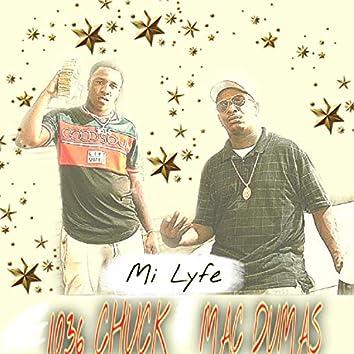 Mi Lyfe (feat. 1036 Chuck)