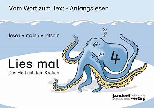 Lies mal 4 - Das Heft mit dem Kraken: Vom Wort zum Text - Anfangslesen