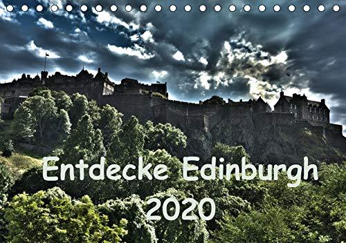 Entdecke Edinburgh (Tischkalender 2020 DIN A5 quer): Edinburgh - ein Stadtrundgang (Monatskalender, 14 Seiten )