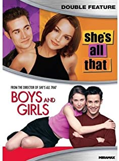 Shes All That/ Boys And Girls - Double Feature