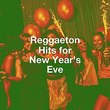 Reggaeton Hits for New Year's Eve