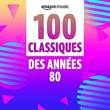 100 Classiques des années 80
