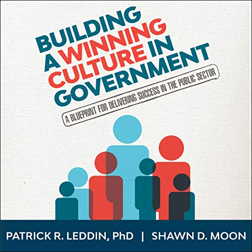 Building a Winning Culture in Government audiobook cover art