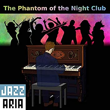 The Phantom of the Night Club