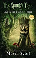 The Spooky Tree: He Should Never Have Stepped Foot in the Forest