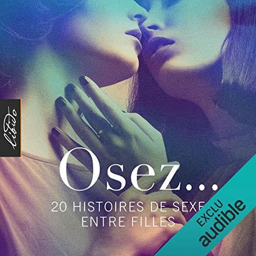 Couverture de Osez… 20 histoires de sexe entre filles