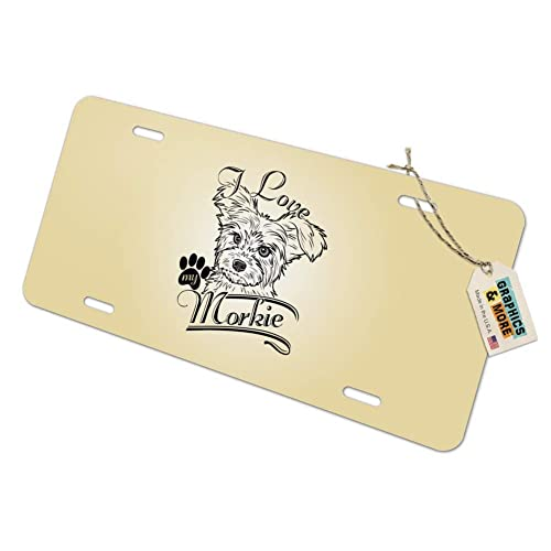 Graphics and More I Love My Morkie Morkshire Terrier Novelty Metal Vanity Tag License Plate
