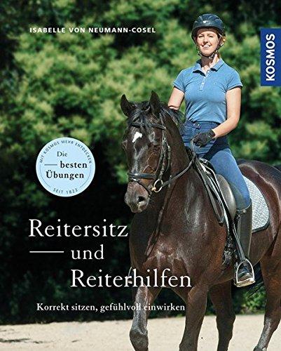 Reitersitz und Reiterhilfen: Korrekt sitzen, gefühlvoll einwirken