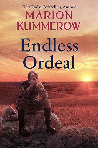 Endless Ordeal: An Unforgettable and Fast-Paced WWII Novel (War Girls Book 11)