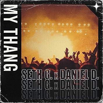 My Thang (feat. Daniel D.)