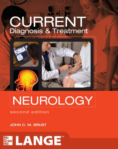 CURRENT DIAGNOSIS & TREATMENT (Current Diagnosis and Treatment in Neurology)