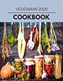 Vegetarian 2020 Cookbook: Easy and Delicious for Weight Loss Fast, Healthy Living, Reset your Metabolism | Eat Clean, Stay Lean with Real Foods for Real Weight Loss