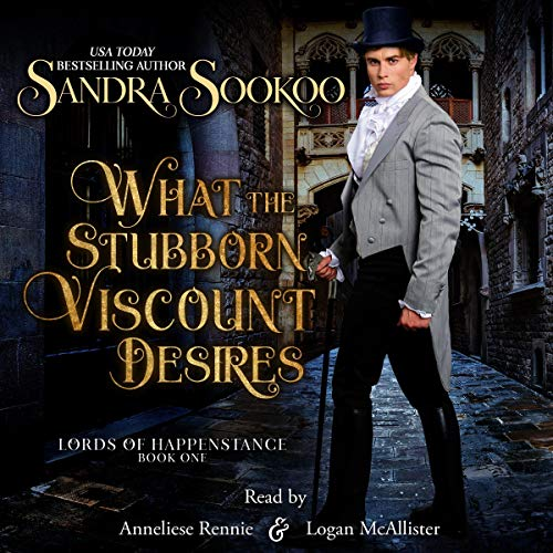What the Stubborn Viscount Desires audiobook cover art