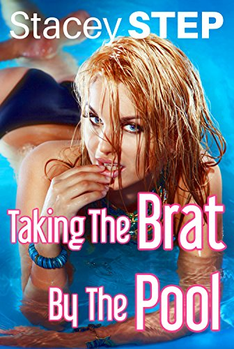 Taking The Brat By The Pool (English Edition)