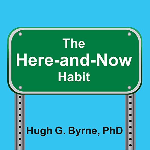 The Here-and-Now Habit cover art
