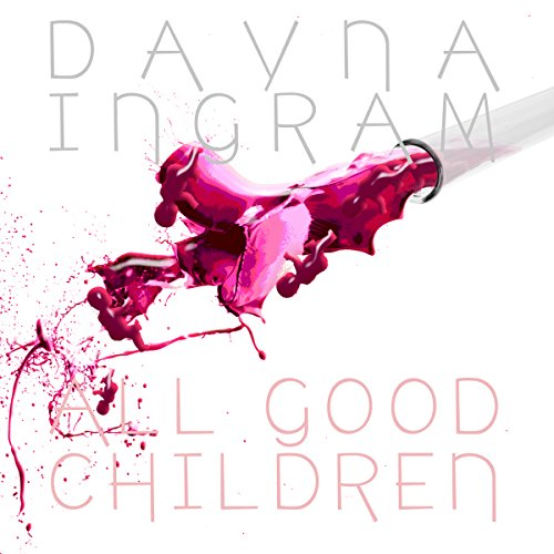 All Good Children audiobook cover art