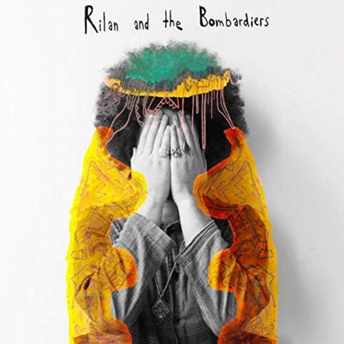 Rilan & The Bombardiers
