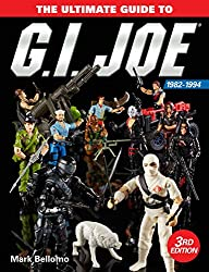 Image: The Ultimate Guide to G.I. Joe 1982-1994 Third Edition, by Mark Bellomo (Author). Publisher: Krause Publications; Third edition (November 20, 2018)