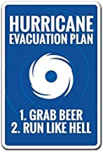 LPOK Metal Sign 8x12 Inches Hurricane Evacuation Plan Funny Warning Hurricane Beer Drink Warning Signs Hazard House Decor Funny Vintage Metal Wall Tin Sign for Thanksgiving