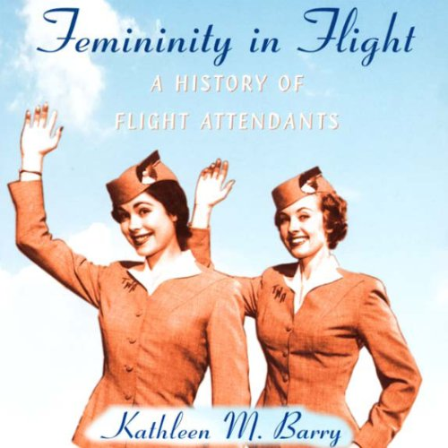 Femininity in Flight audiobook cover art
