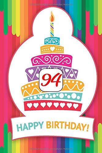 Alles Gute zum 94. Geburtstag - Happy Birthday: Kreatives Gästebuch für Kommentare, Fotos und Wünsche | Tagebuch, Journal | Geschenkidee | stylisches ... 120 blanko Seiten | 6x9 inches (ca. DIN A5) |