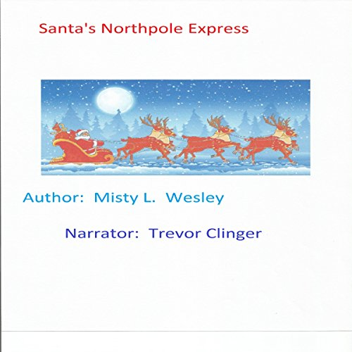 Santa's North Pole Express audiobook cover art
