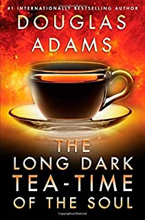 The Long Dark Tea-Time of the Soul by Douglas Adams (2014-10-07)