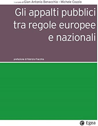 Gli appalti pubblici tra regole europee e nazionali (Società)