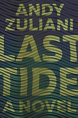 Last Tide (Nunatak First Fiction Series Book 56) (English Edition)