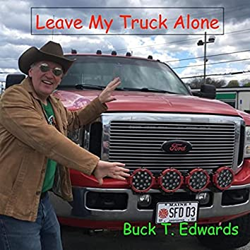 Leave My Truck Alone