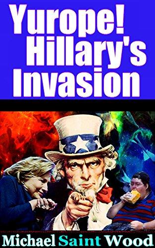 Yurope! Hillary's Invasion