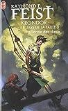 Krondor - Le Legs de la Faille, Tome 3 : La larme des dieux