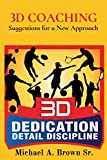 3D COACHING: Suggestions for a New Approach (English Edition)