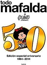 Todo Mafalda: Edición especial aniversario 1964-2014...
