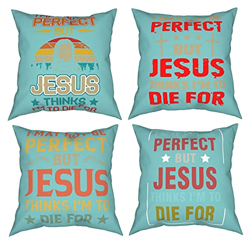 Bwozqove Funda de almohada cuadrada con diseño de texto 'I May Not Be Perfect But Jesus Thinks I'm to Die For de 50 x 50 cm, decoración de cuatro piezas, para sala de estar, sofá, dormitorio, exterior