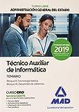 Técnico Auxiliar de Informática de la Administración General del Estado (Turno Libre). Temario Bloques II, III (Spanish Edition)