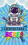 cuentos para bebes en español: cuentos para bebes 6 meses (IMPERIAL)