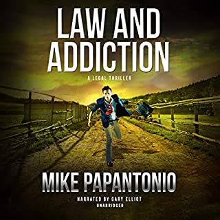 Law and Addiction                   By:                                                                                                                                 Mike Papantonio                               Narrated by:                                                                                                                                 Gary Elliot                      Length: 9 hrs and 15 mins     8 ratings     Overall 3.8