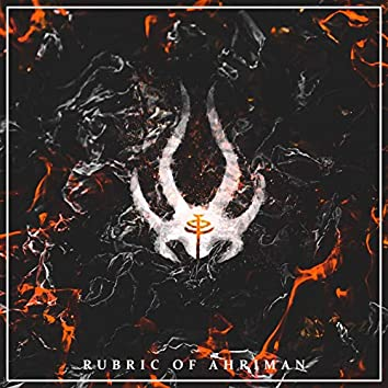 Rubric of Ahriman (feat. Brojob)