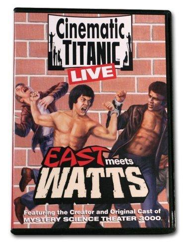 Cinematic Titanic LIVE: East Meets Watts by Joel Hodgson
