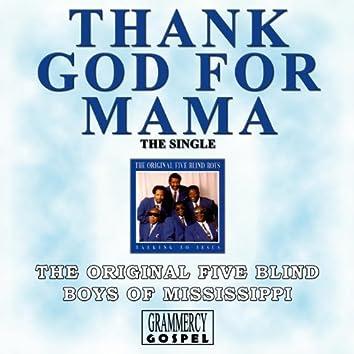 Thank God for Mama (Single)