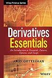 Derivatives Essentials (Wiley Finance)