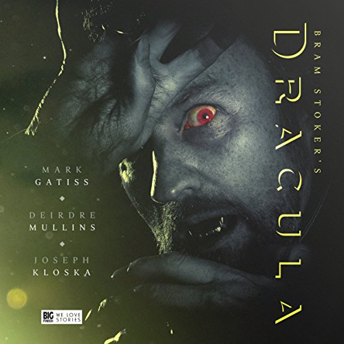 Dracula                   By:                                                                                                                                 Bram Stoker,                                                                                        Jonathan Barnes                               Narrated by:                                                                                                                                 Mark Gatiss,                                                                                        Joseph Kloska,                                                                                        Deirdre Mullins,                   and others                 Length: 4 hrs and 6 mins     13 ratings     Overall 4.9