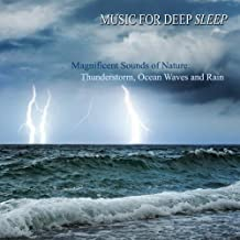 Magnificent Sounds of Nature: Thunderstorm, Ocean Waves, Rain