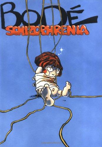 Schizophrenia (The Bode Library)