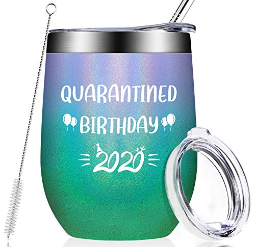 Quarantined Birthday 2020, Funny Social Distancing Gifts for Women, Men, Best Friends, Mom, Dad, Husband, Wife, 21st 30th 40th 50th Quarantine Birthday Gifts, 12oz Vacuum Insulated Wine Tumbler Cup